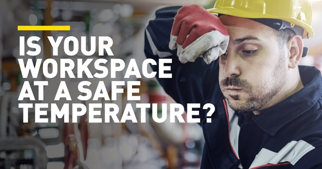 Is your workplace at a safe temperature?